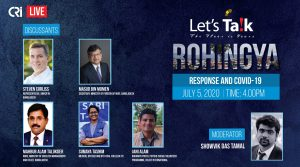"Let's Talk held on ""Rohingya Response and Covid-19"""