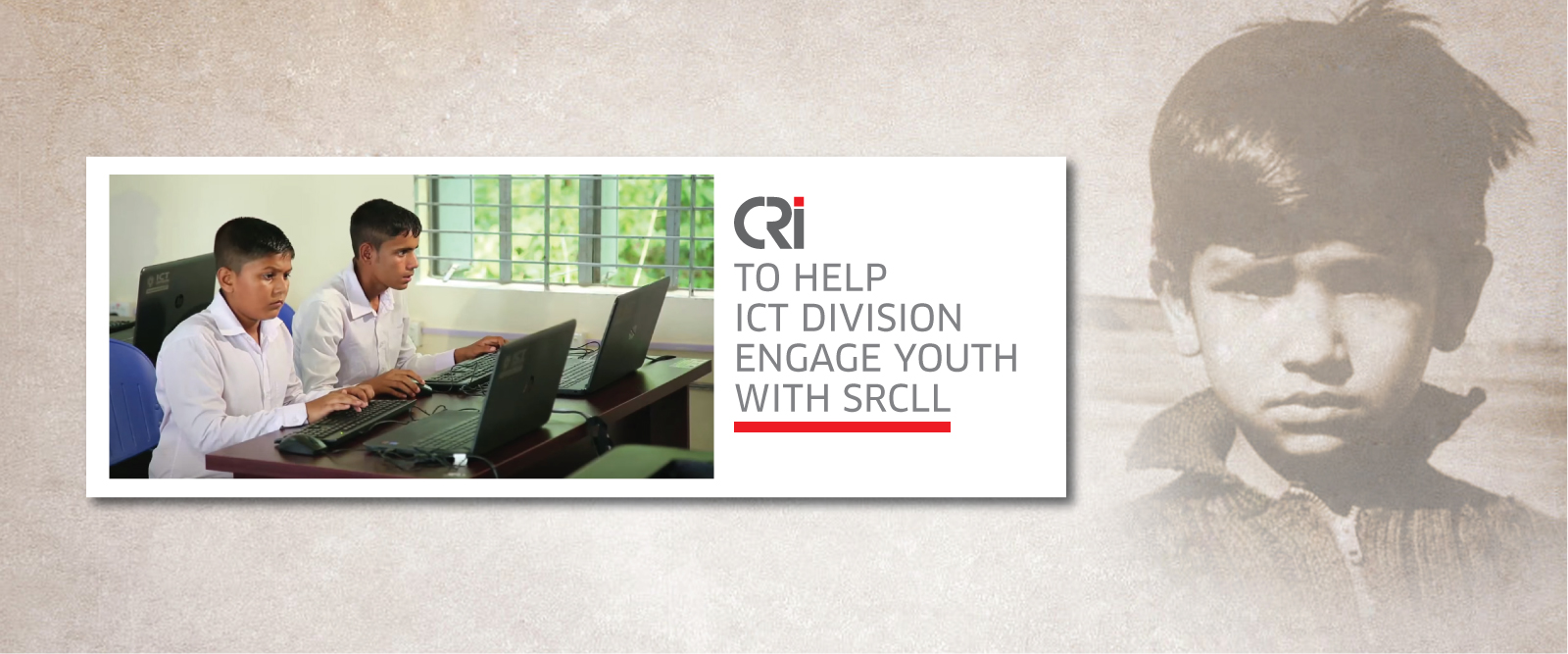 CRI To Help ICT Division Engage Youth With SRCLL