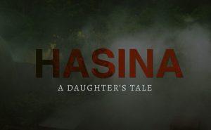 Hasina – A Daughter's Tale Premiere