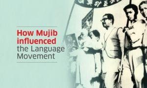 How Mujib influenced the Language Movement